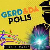 Iischi Party by Gerd