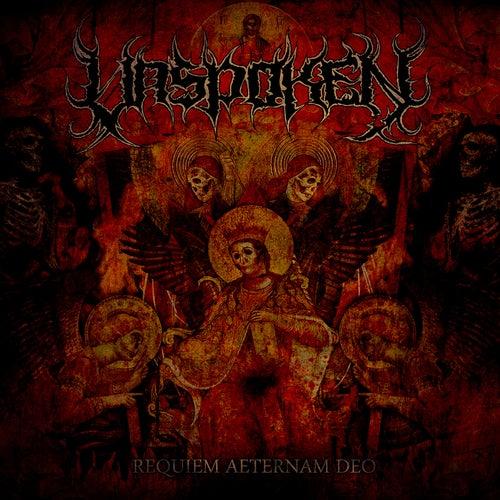 Requiem Aeternam Deo by Unspoken