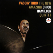Passin' Thru by Chico Hamilton