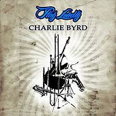 Play Loudly von Charlie Byrd