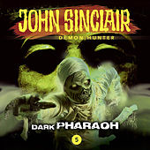 Episode 5: Dark Pharaoh by John Sinclair