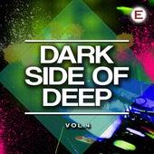 Dark Side of Deep, Vol. 4 by Various Artists