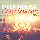 Deep House Conclusion, Vol. 1 de Various Artists