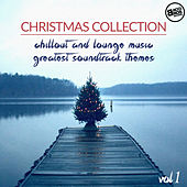 Christmas Collection : Chillout and Lounge Music - Greatest Soundtrack Themes Vol. 1 de Various Artists