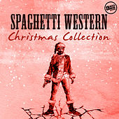 Spaghetti Western Christmas Collection by Various Artists