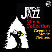 Christmas Jazz Music Collection - Greatest Movie Themes de Various Artists