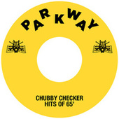 The Hits Of '65 de Chubby Checker
