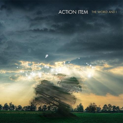 The World And I by Action Item