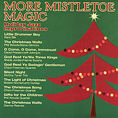 More Mistletoe Magic von Various Artists