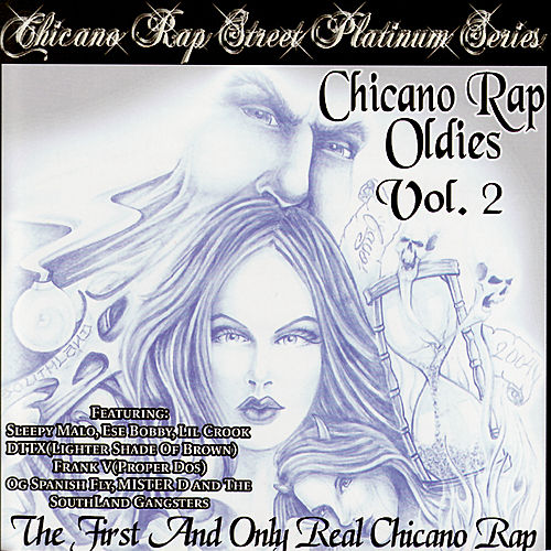Chicano Rap Oldies Vol. 2 by Various Artists