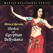 Master of Egyptian Bellydance de Ahmed Qawala