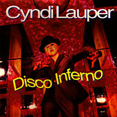 Disco Inferno by Cyndi Lauper