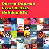 Great British Holiday EP's by Darren Hayman