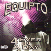 4 Ever In a Day (LP) by Equipto
