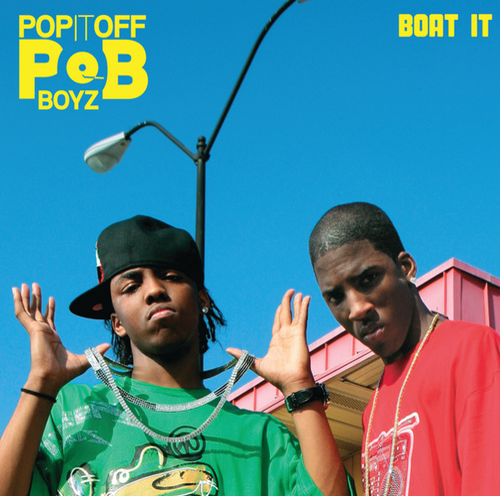 Boat It by Pop It Off Boyz