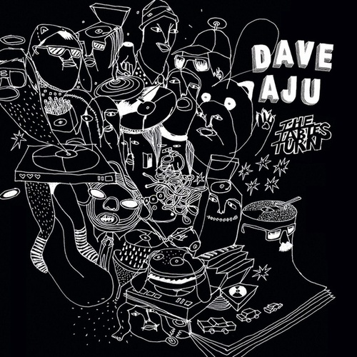 The Tables Turn by Dave Aju