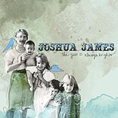 The Sun Is Always Brighter by Joshua James