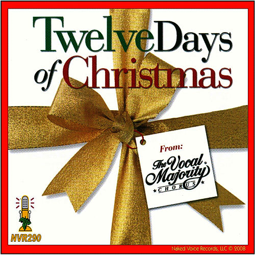 Twelve Days of Christmas by The Vocal Majority Chorus