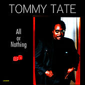 All or Nothing by Tommy Tate