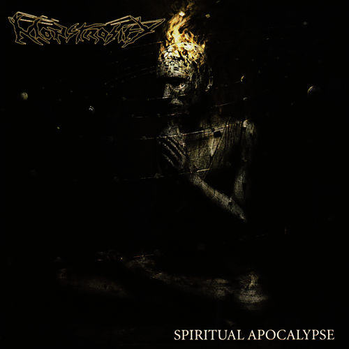 Spiritual Apocalypse by Monstrosity