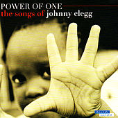 Power of One - The Songs of Johnny Clegg by Various Artists