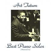 Best Piano Solos (All Tracks Remastered 2015) de Art Tatum