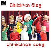 Children Sing Christmas Songs by Music Factory