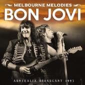 Melbourne Melodies (Live) by Bon Jovi