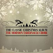 The Classic Christmas Album von The Mormon Tabernacle Choir