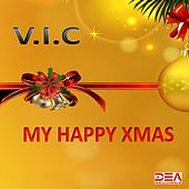 My Happy Xmas by V.I.C.