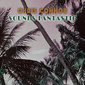 Sounds Fantastic by Chris Connor