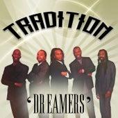 Dreamers de Tradition