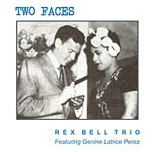 Two Faces de Rex Bell Trio
