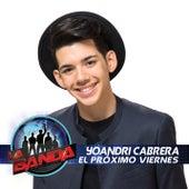 El Próximo Viernes de Yoandri Cabrera