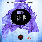 Rich Is Rite, Vol. 3 by Various Artists