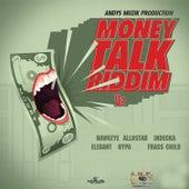 Money Talk Riddim by Various Artists
