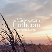 Lutheran Hymns by The Midwestern Lutheran