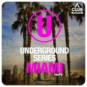 Underground Series Miami, Pt. 4 by Various Artists