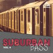 Suburban Bass, Vol. 4 by Various Artists