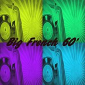 Big French 60's by Various Artists