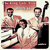 Route 66 (Get Your Kicks On) by Nat King Cole