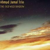 The Old Wild Shadow de Ahmad Jamal