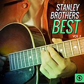 Stanley Brothers Best, Vol. 3 von The Stanley Brothers