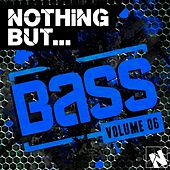 Nothing But... Bass, Vol. 6 - EP by Various Artists