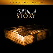 Vintage Gold - Tell Me A Story by Various Artists