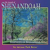 The Sounds of Shenandoah: Beautiful Music & the Natural Symphony of Shenandoah by Various Artists