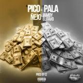 El Pico y la Pala (feat. Jamby el Favo) de Ñejo & Dalmata