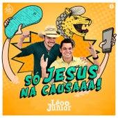 Só Jesus na Causa de Léo & Júnior