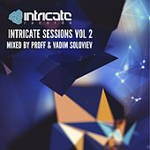 Intricate Sessions, Vol. 2 (Unmixed) by Various Artists