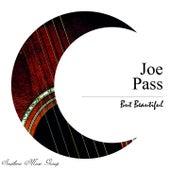 But Beautiful van Joe Pass